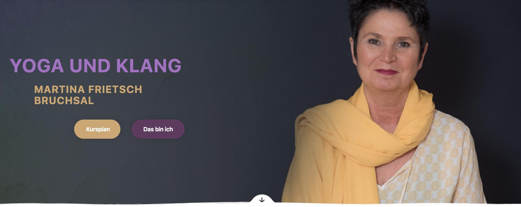 Webseite für Yoga Studio & Klang Massagen Martina Frietsch, Bruchsal